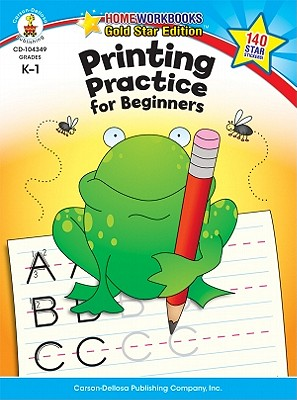 Printing Practice for Beginners By Carson-dellosa Publishing (COR)